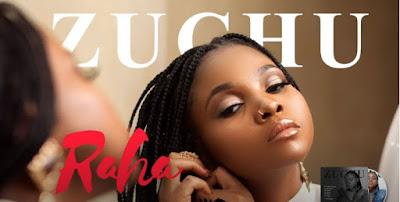Zuchu - Raha