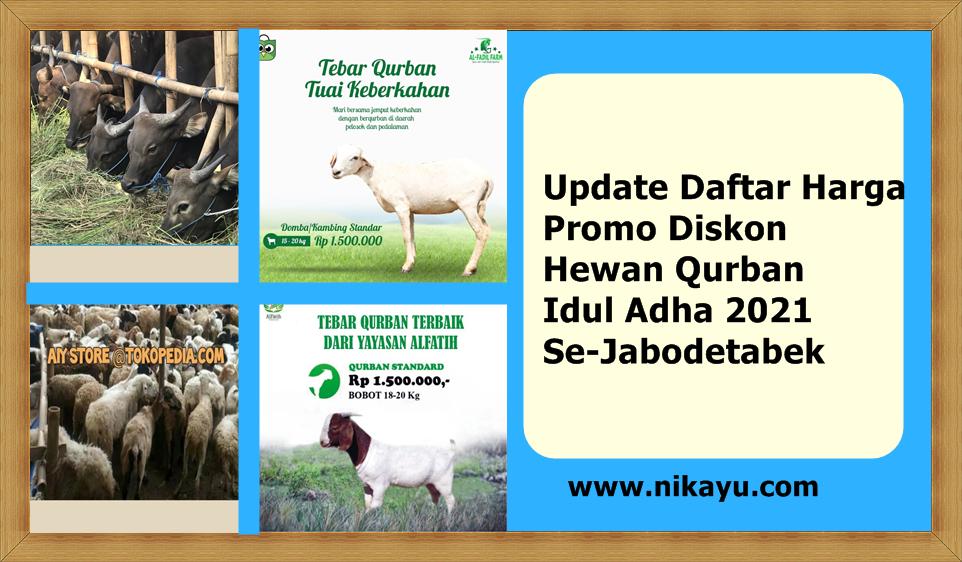 Update Daftar Harga, Promo Diskon Hewan Qurban Idul Adha 2021 Se-Jabodetabek