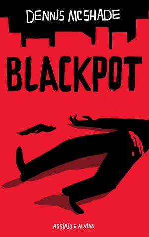 Blackpot, Dennis McShade