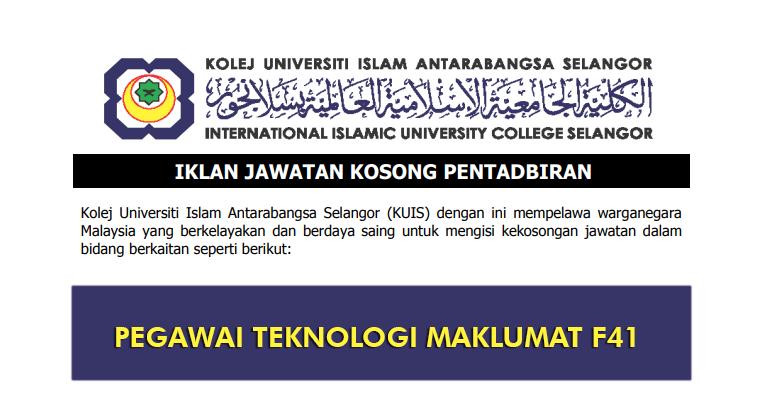 Jawatan Kosong di Kolej Universiti Islam Antarabangsa Selangor KUIS