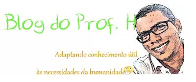 Blog do Prof. H - Conhecimentos Gerais - Matemática