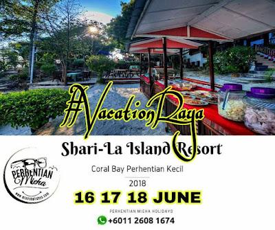 Promosi Raya 2018: Holidays Raya Pulau Perhentian