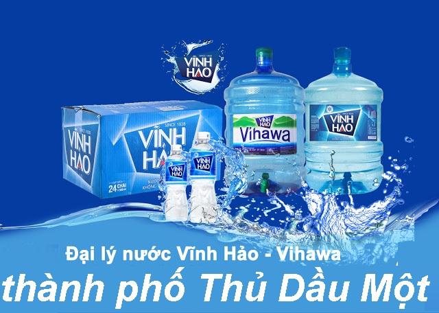 Đại lý nước Vĩnh Hảo- Vihawa ở tại Thủ Dầu Một, tỉnh Bình Dương- DAI LY NUOC VINH HAO THU DAU MOT