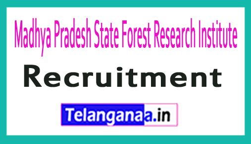 Madhya Pradesh State Forest Research Institute SFRI Recruitment Notification
