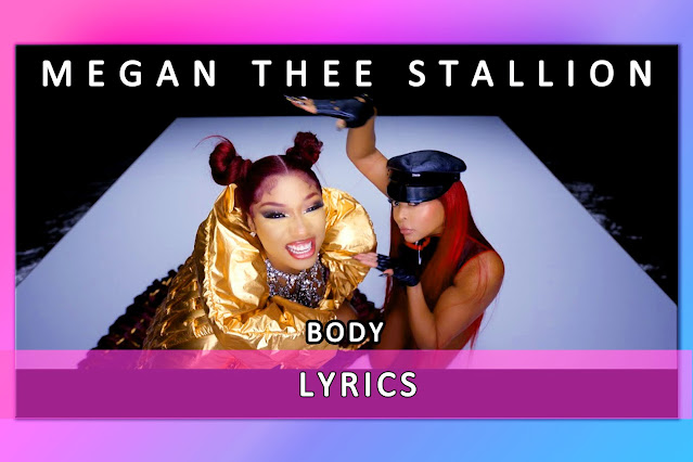 Body Song Lyrics And Karaoke By Megan Thee Stallion