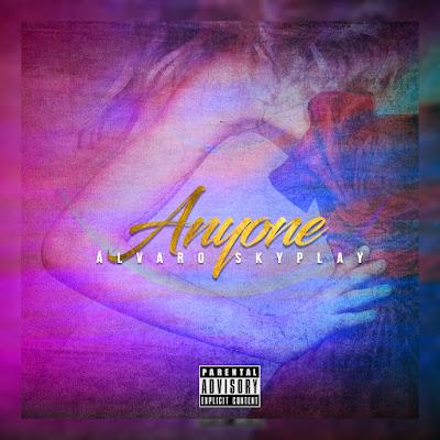 Álvaro Skyplay -  Anyone [Download]