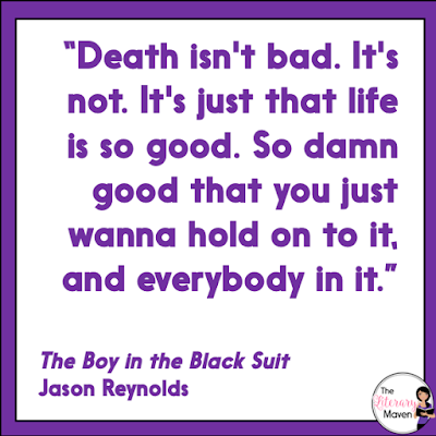 The Boy In The Black Suit is another gem from Jason Reynolds about loss and love. Matt's mother has recently died from cancer and his father is drowning his sorrows in a bottle. It's Matt's final year of high school and he takes a part time job at the local funeral home, where he finds comfort in others grief. Read on for more of my review and ideas for classroom application.