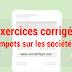 Exercices corrigés impot sur les sociétés maroc