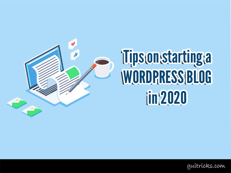 Tips On Starting A WordPress Blog