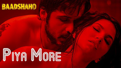 Piya More Song Full | Lyrics| Video - Baadshaho & Emraan Hashmi & Sunny Leone