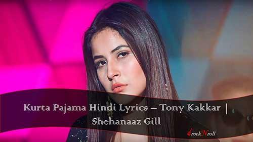 Kurta-Pajama-Hindi-Lyrics-Tony-Kakkar