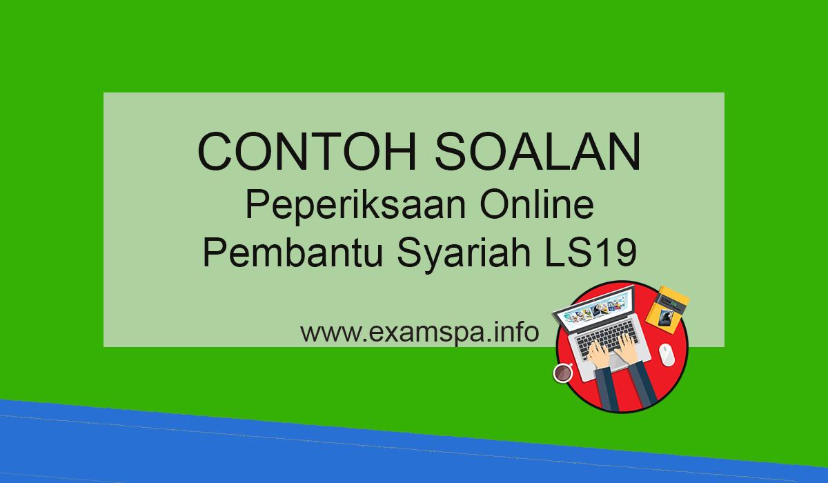 Contoh Soalan Peperiksaan Online Pembantu Syariah Gred Ls19 Panduan Exam Spa Online
