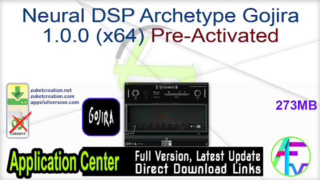 Neural DSP Archetype Gojira 1.0.0 (x64) Pre-Activated