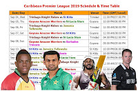 CPL 2019 Caribbean Premier League Schedule  #CPL2019Schedule #Cricket #CaribbeanPremierLeague2019  Caribbean Premier League 2019 Schedule & Time Table,CPL 2019 schedule and time table,Caribbean Premier League 2019 schedule fixture,day and date,place venue,teams,match time,Caribbean Premier League 2019 fixture,full schedule of Caribbean Premier League 2019,west indies league 2019, CPL 2019 all teams player list, ,t20 cricket,icc cricket,t20 cricket leauge 2019, Trinbago Knight Riders, St Kitts, Guyana Amazon Warriors, St Lucia Stars, Jamaica Tallawahs, Barbados Tridents