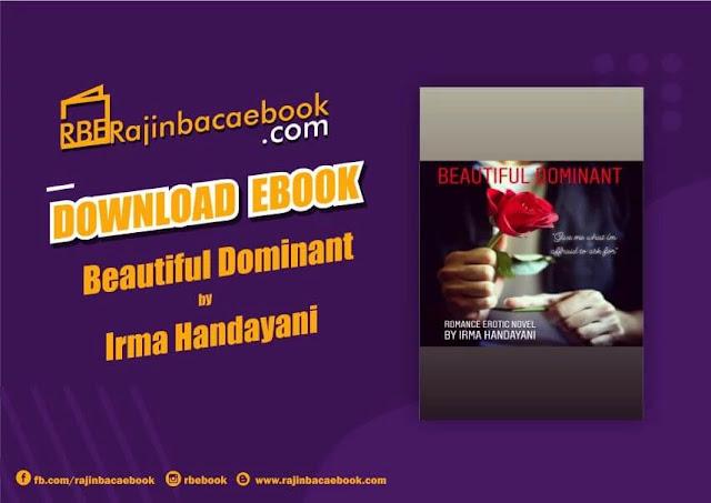 Download Novel Beautiful Dominant by Irma Handayani Pdf