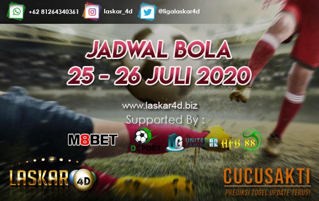JADWAL BOLA JITU TANGGAL 25 – 26 JULI 2020