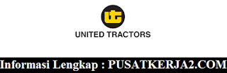Loker Terbaru SMA SMK D3 S1 PT United Tractors Mei 2020