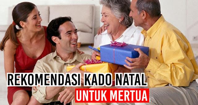 Rekomendasi Kado Natal Untuk Mertua