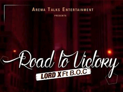 [PR-Music] Lord X ft. B. O. C - Road to victory