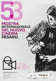 PESARO FILM FESTIVAL - 53^ MOSTRA INTERNAZIONALE DEL NUOVO CINEMA