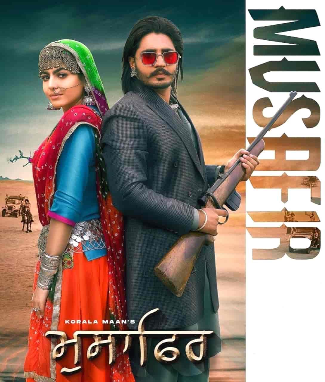 Musafir Punjabi Song Lyrics Korala Maan