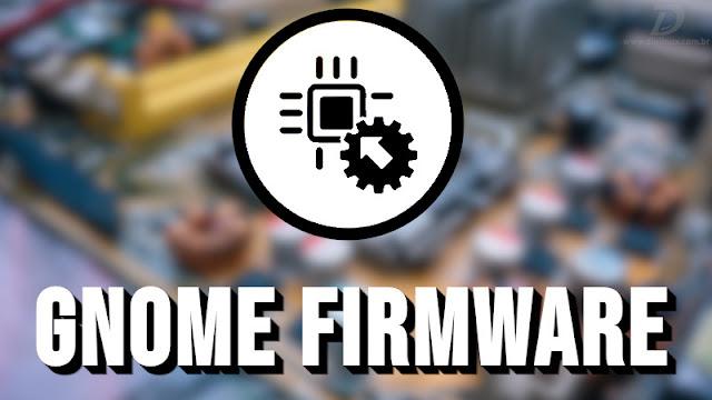 Novo app para gerenciar Firmwares no Linux está a caminho no GNOME