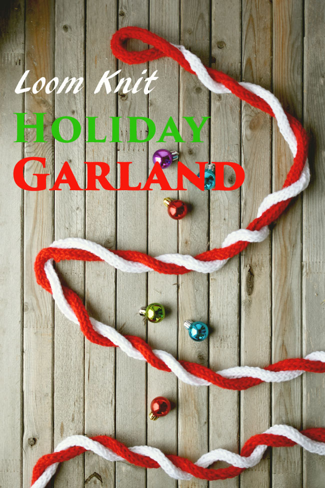 Loom Knit Holiday Garland Tutorial - make this festive Christmas garland using a small knitting loom, a hook and any yarn your have around. Simple and fun to do! Great for Valentine's Day too! #knitting #loom #crafts #craftsforkids #decor #xmas