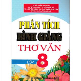 Phân Tích Bình Giảng Thơ Văn 8 ebook PDF EPUB AWZ3 PRC MOBI
