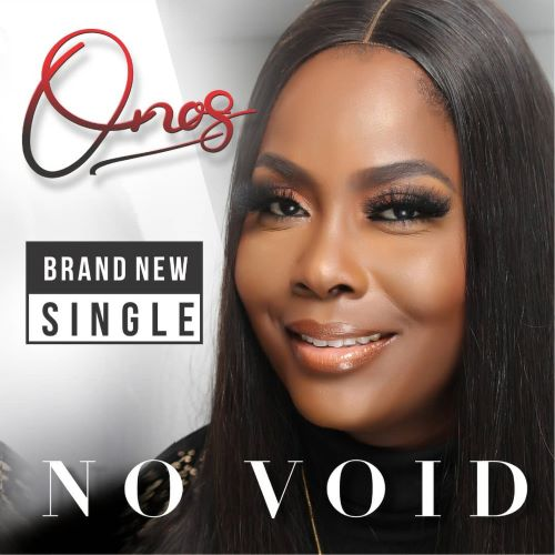 FREE MUSIC: Onos Ariyo - No Void | Mp3 download