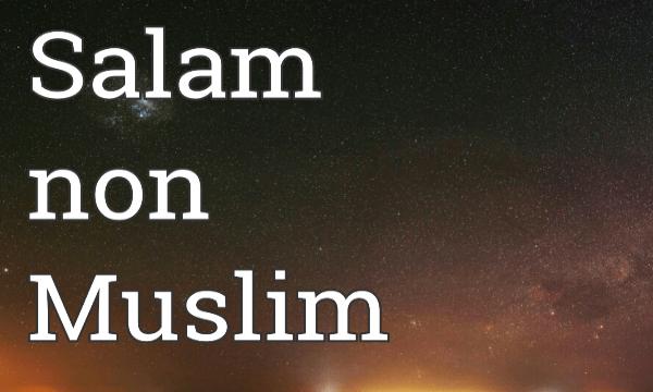 Cara Membalas Salam Kepada Orang Non Muslim