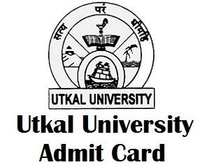 Utkal University Odisha Admit Card 2017