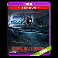 Infierno en la tormenta (2019) WEB-DL 720p Audio Dual Latino-Ingles