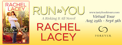 {Excerpt | Giveaway} Run to You (Risking It All #1) – Rachel Lacey