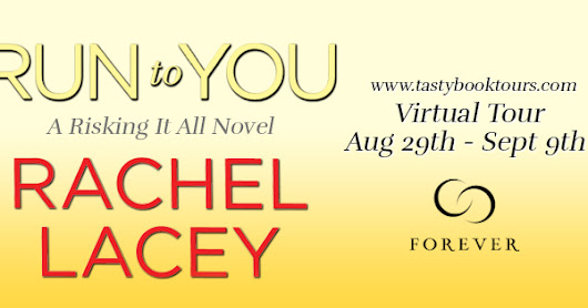 RUN TO YOU { blog tour } by Rachel Lacey