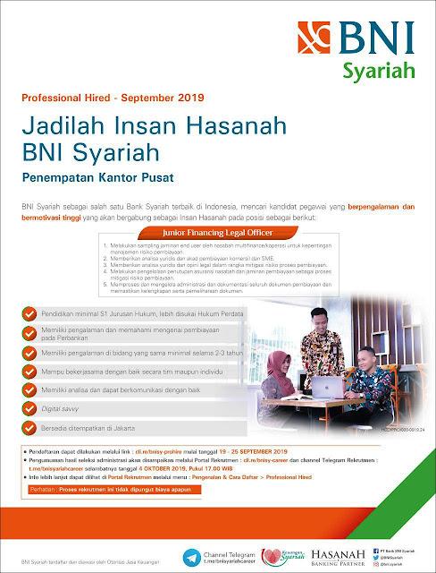 Info lowongan kerja bulan Sepetember dari sektor perbankan kali ini bersumber dari BNI Sy Lowongan Kerja BNI Syariah - Professional Hired September 2019