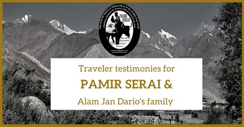 Chapursan Valley, Pamir Serai and Alam Jan Dario's family testimonies