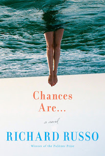 Review of Chances Are . . . by Richard Russo