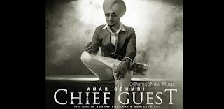 Chief Guest Lyrics By Amar Sehmbi
