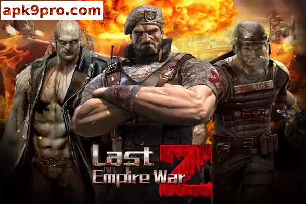 Last Empire-War Z v1.0.284 Apk + Mod + Data File size 129 MB for android