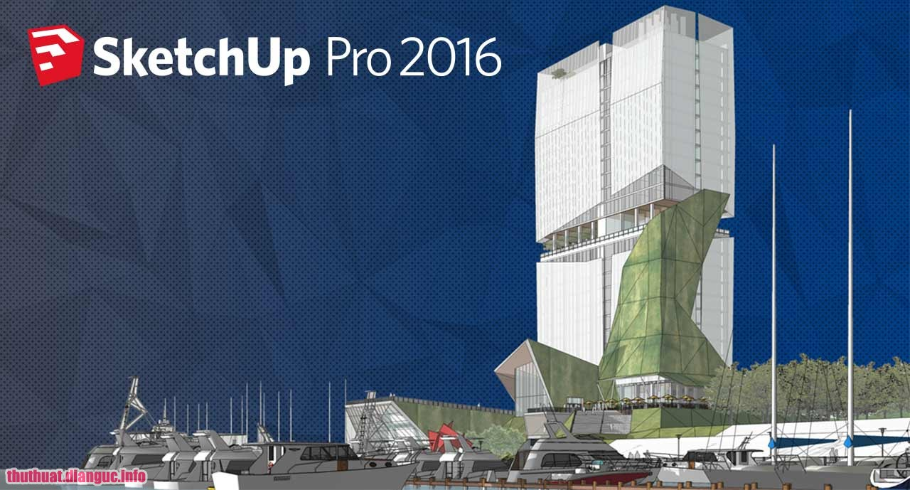 Download SketchUp 2016 32bit-64bit Full Cr@ck Fshare