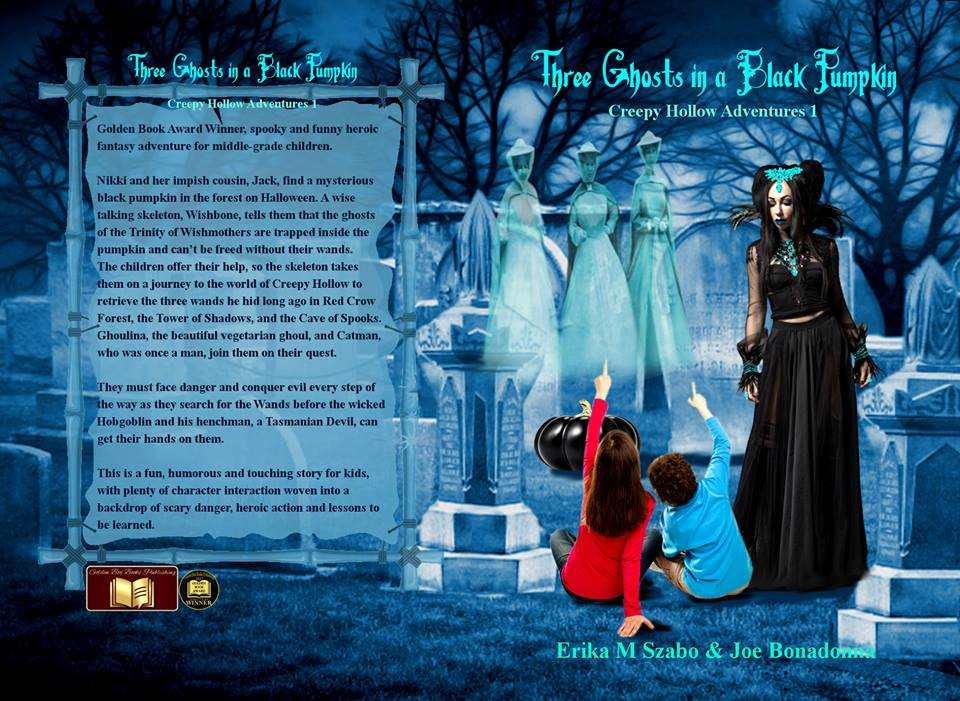 in creepy hollow its halloween all year long three ghosts in a black pumpkin a spooky halloween story for children ages 8 to 14 written by erika