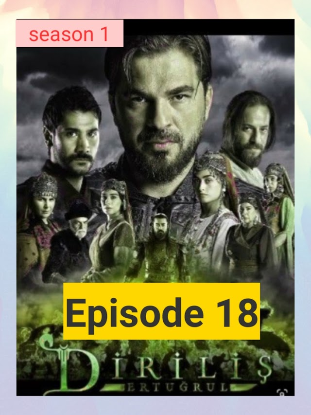 Ertugal ghazi Episode 18 download in Urdu | Ertugal drama season 1 download |Urtugal drama download in Urdu