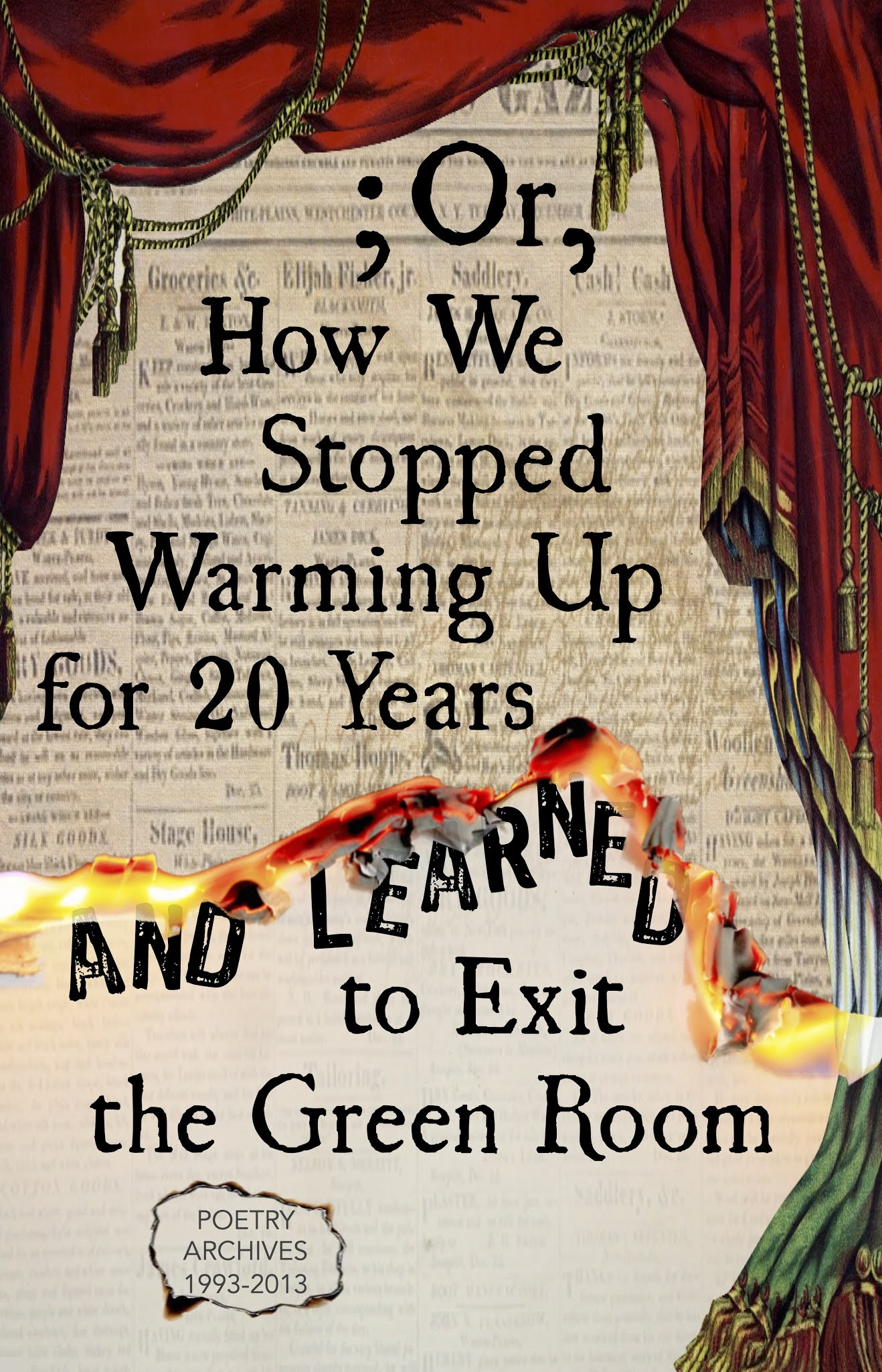 Or, How We Stopped Warming Up for 20 Years and Learned to Exit the Green Room cover artwork