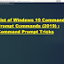 List of Windows 10 Command Prompt Commands (2019) : Command Prompt Tricks