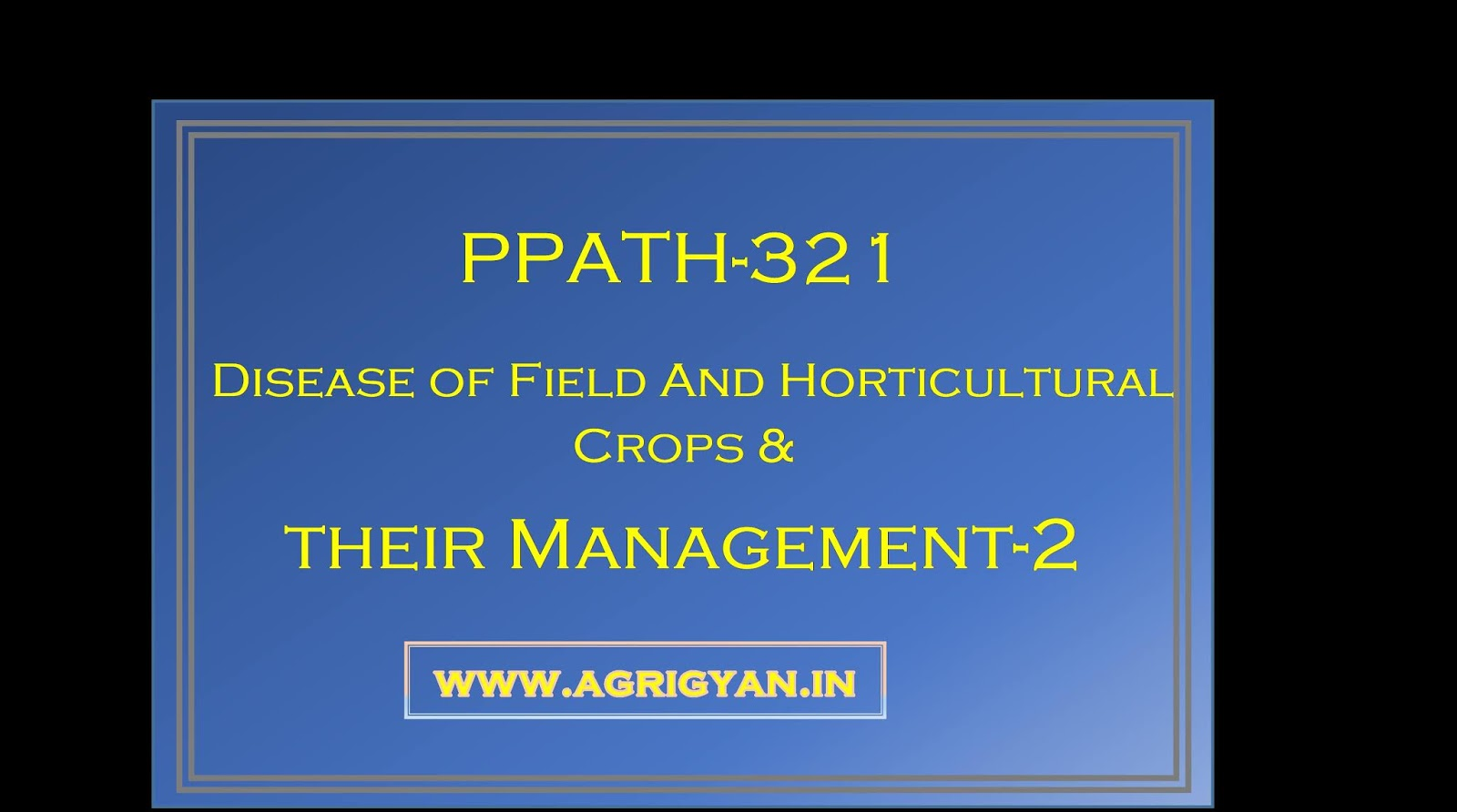 Disease of Field And Horticultural Crops And  their Management-2