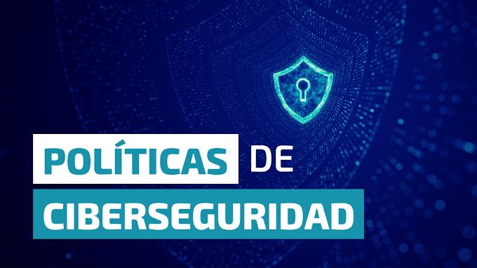Políticas de Ciberseguridad