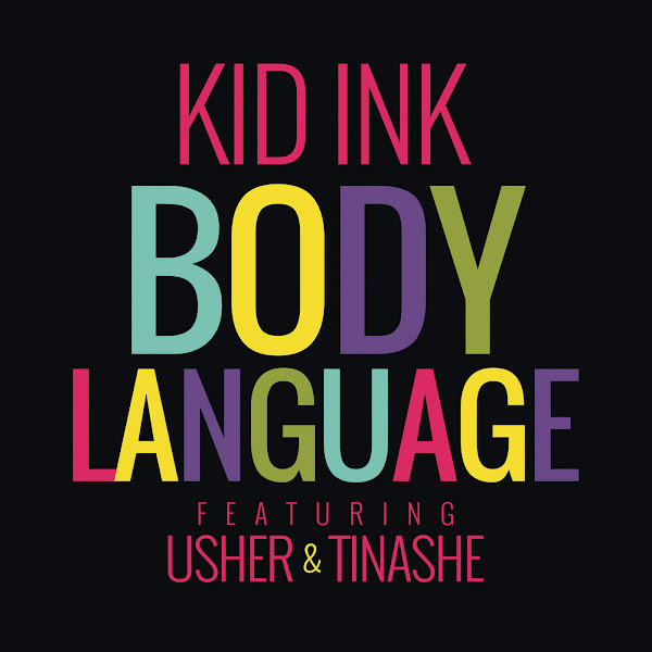Kid Ink - Body Language (feat. Usher & Tinashe) - Single Cover