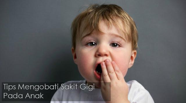 Tips cara mengobati sakit gigi pada anak balita usia 2, 3, dan 4 tahun secara alami