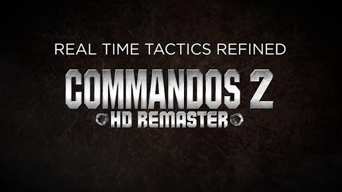 Commandos 2 ve Praetorians Oyunlarının 'HD Remaster' Sürümleri Duyuruldu