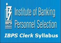 New IBPS Clerk Syllabus 2017